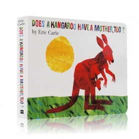 Does A Kangaroo Have A Mother, Too? (Board Book) by Eric Carle